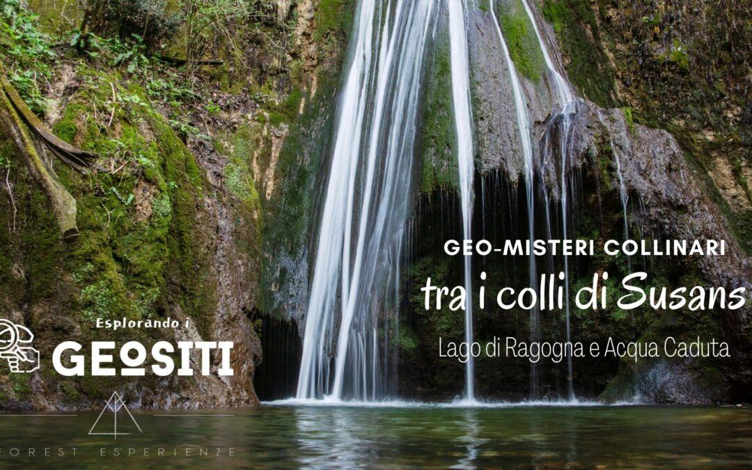 Geoescursione tra Lago di Ragogna e Acqua Caduta